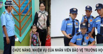 Chức năng và nhiệm vụ của nhân viên bảo vệ trường học