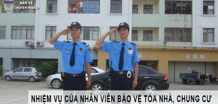 Nhiệm vụ của nhân viên bảo vệ tòa nhà, chung cư