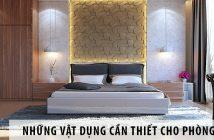 Những vật dụng cần thiết cho phòng ngủ