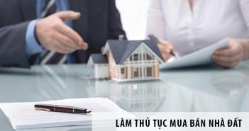 7 điều cần biết khi làm thủ tục mua bán nhà đất - Trần Văn Toàn BDS